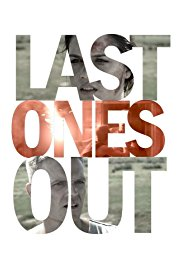 Watch Movie Last Ones Out