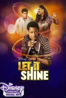 Watch Movie Let It Shine