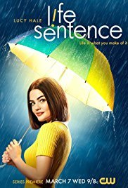 Watch Movie Life Sentence - Season 1