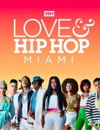 Watch Movie Love & Hip Hop: Miami - Season 2