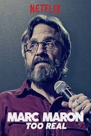 Watch Movie Marc Maron: Too Real