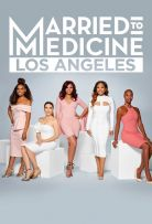 Watch Movie Married to Medicine Los Angeles - Season 1