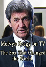 Watch Movie Melvyn Bragg on TV: The Box That Changed the World