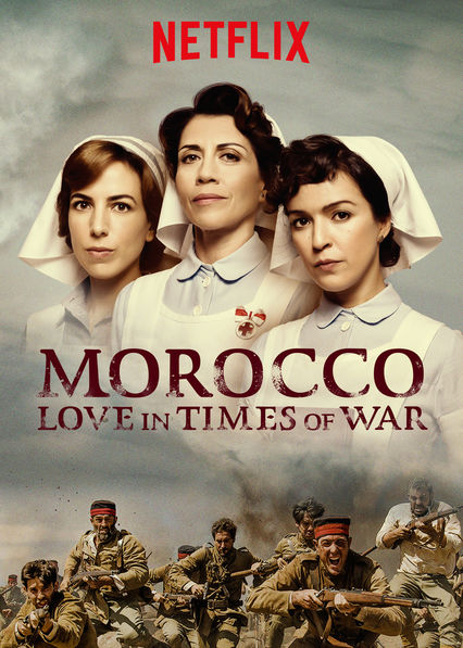 Watch Movie Morocco: Love in Times of War - Season 1
