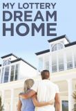 Watch Movie My Lottery Dream Home - Season 4