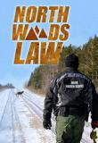 Watch Movie North Woods Law - Season 3
