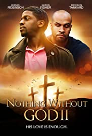 Watch Movie Nothing Without GOD 2