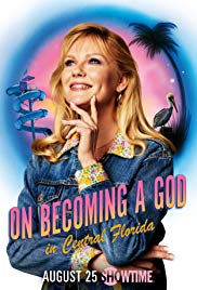 Watch Movie On Becoming a God in Central Florida - Season 1
