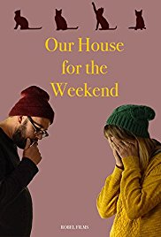Watch Movie Our House For The Weekend