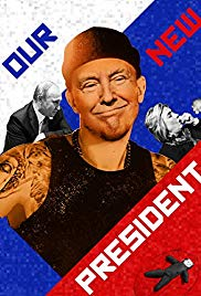 Watch Movie Our New President