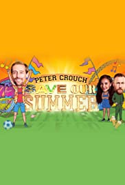 Peter Crouch : Save our Summer - Season 1