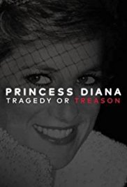 Watch Movie Princess Diana: Tragedy or Treason?