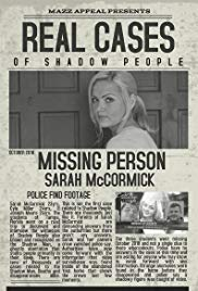 Watch Movie Real Cases of Shadow People The Sarah McCormick Story
