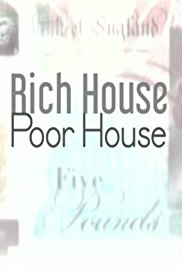 Rich House, Poor House - Season 4