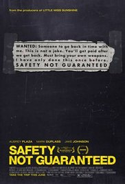 Watch Movie Safety Not Guaranteed