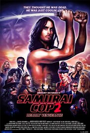 Watch Movie Samurai Cop 2: Deadly Vengeance