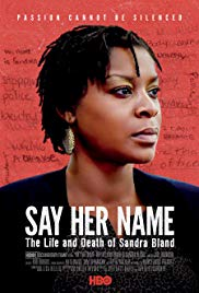 Watch Movie Say Her Name: The Life and Death of Sandra Bland