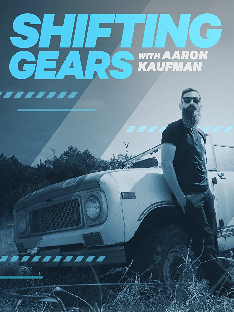 Watch Movie Shifting Gears with Aaron Kaufman - Season 1