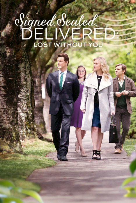 Watch Movie Signed, Sealed, Delivered: Lost Without You