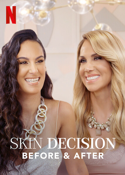 Watch Movie Skin Decision: Before and After - Season 1