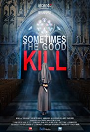 Watch Movie Sometimes the Good Kill