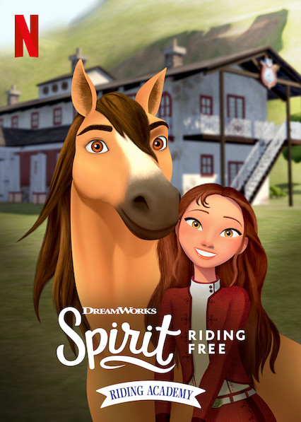 Watch Movie Spirit Riding Free: Riding Academy - Season 1