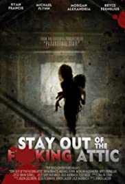 Watch Movie Stay Out of the F**king Attic