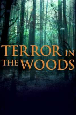 Watch Movie Terror in the Woods - Season 1