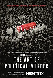 Watch Movie The Art of Political Murder