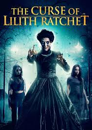 Watch Movie The Curse of Lilith Ratchet