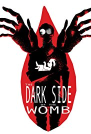 Watch Movie The Dark Side of the Womb