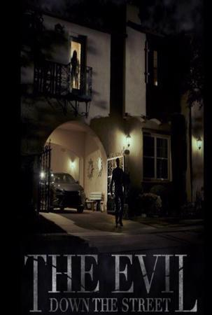 Watch Movie The Evil Down the Street