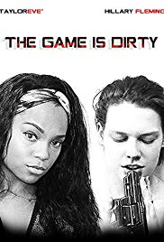 Watch Movie The Game Is Dirty