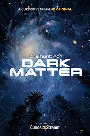 Watch Movie The Hunt for Dark Matter