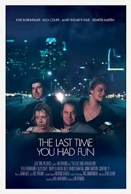 Watch Movie The Last Time You Had Fun