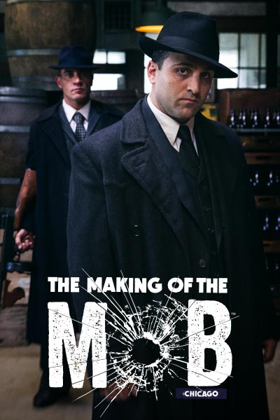 Watch Movie The Making of the Mob: Chicago - Season 2