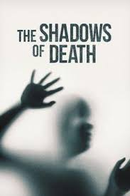 Watch Movie The Shadows of Death - Season 1