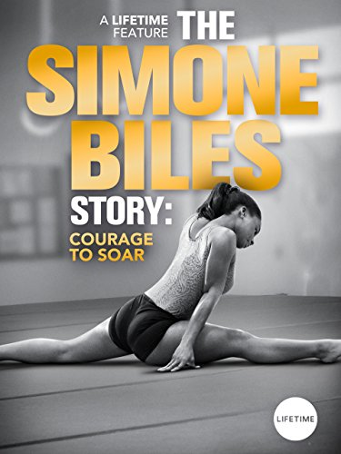 Watch Movie The Simone Biles Story: Courage to Soar