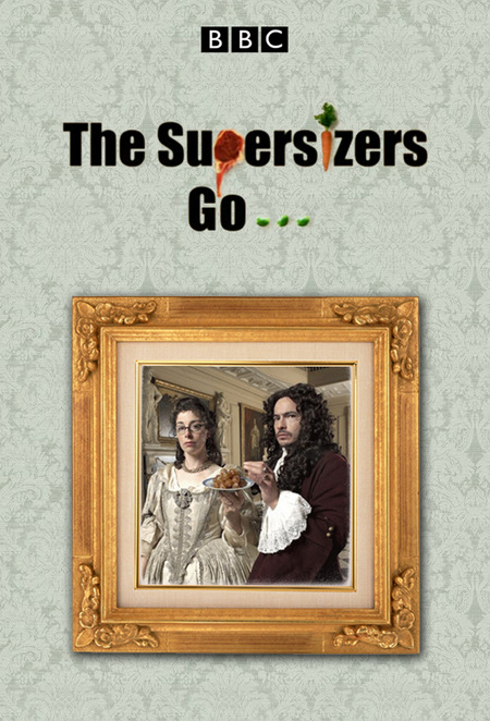 Watch Movie The Supersizers Go... - Season 1