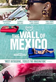 Watch Movie The Wall of Mexico