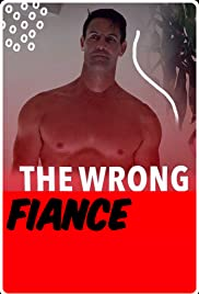 Watch Movie The Wrong Fiancé