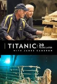 Watch Movie Titanic: 20 Years Later with James Cameron
