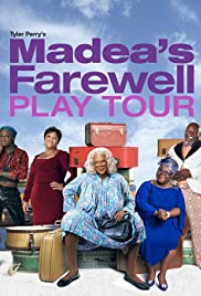 Watch Movie Tyler Perry's Madea's Farewell Play
