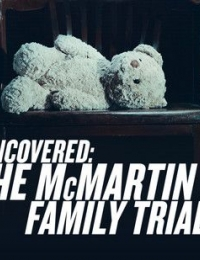 Watch Movie Uncovered: The McMartin Family Trials