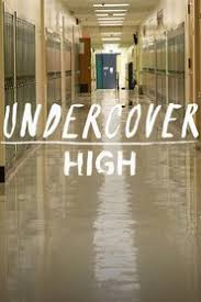 Watch Movie Undercover High - Season 1