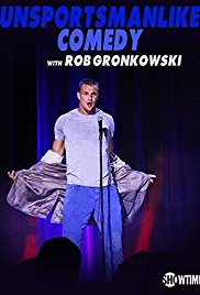 Watch Movie Unsportsmanlike Comedy with Rob Gronkowski