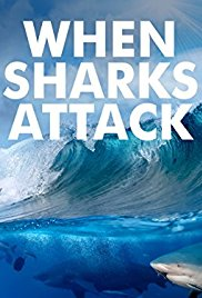 Watch Movie When Sharks Attack - Season 4