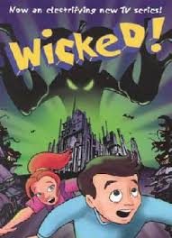 Wicked! - Season 1