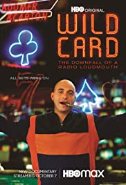 Watch Movie Wild Card: The Downfall of a Radio Loudmouth